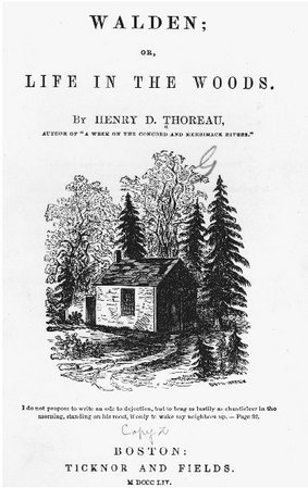 Title page of the 1854 edition of Walden. Thoreau lived at Walden Pond for two years in the small cabin that he built. THE LIBRARY OF CONGRESS