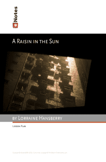 A Raisin in the Sun eNotes Lesson Plan content
