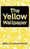 The Yellow Wallpaper Overview