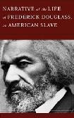 Narrative of the Life of Frederick Douglas, an American Slave Overview