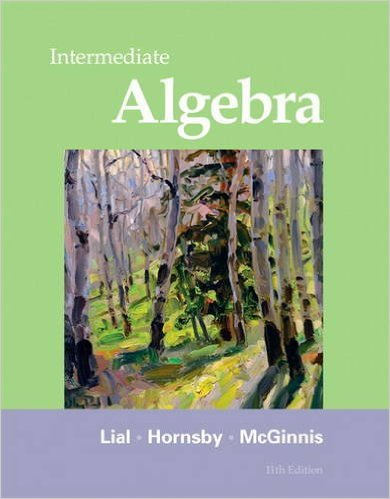 Book Cover for Intermediate Algebra (11th Edition, Margaret Lial)